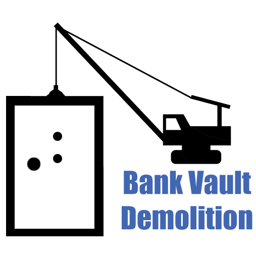 Bank Vault Demolition